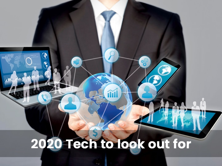 The 2020 Tech to look out for