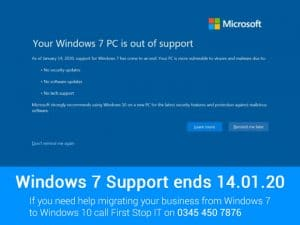 Windows 7 Support Ends 14.01.20 are you ready?