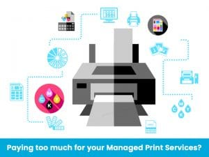 Paying Too Much For Managed Print Services?
