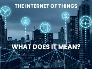 The Internet of Things is in Our Offices and Homes